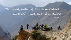 We travel to find ourselves..  Photo taken on one of MotoQuest´s India Motorcycle Adventures: https://www.motoquest.com/guided-motorcycle-tours-india/
