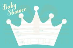 Prince/Princess Crown Baby Shower: 4x6 Printable Version (Printed Version Available)