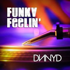 DNNYD - Funky Feelin' (Original Mix) - http://dirtydutchhouse.com/album/dnnyd-funky-feelin-original-mix/