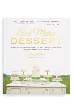 Macmillan 'Eat More Dessert' Book available at #Nordstrom
