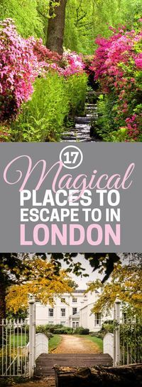 17 Magical Spots To Escape To In London - great food and shopping places off the beaten path!