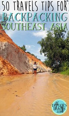 Travel Tips for Backpacking Southeast Asia www.taylorstracks.com