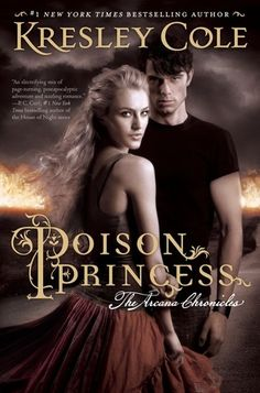 Poison Princess (The Arcana Chronicles #1) by Kresley Cole (Young Adult Fiction)