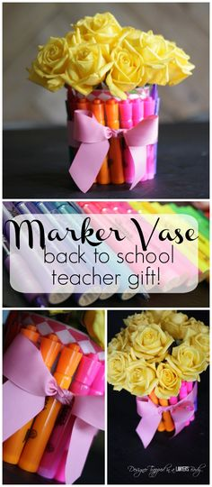 SO CUTE! DIY vase made from markers for back to school teacher gift! Full tutorial.