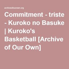talk with your mouth full - wino (thimble) - Kuroko no Basuke Kuroko's Basketball, Your Mouth, Archive Of Our Own, Kuroko No Basket, End Of The World, It Works, Hard Candy, Skin Tone, Men's Clothing