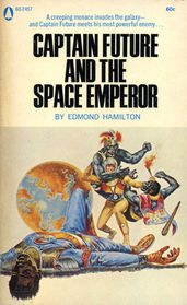 Captain Future and the Space Emperor by Edmond Hamilton Emperor, Cover, Science Fiction, My Books, Popular, Space, Future, Reading, Hamilton