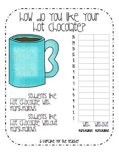 """how do you like your hot chocolate?"" activity...drinking hot cocoa at school would be wonderful on a cold winter day :)"