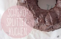 Schoko-Splitter-Kuchen - perfekt für übrig gebliebene Weihnachtsmänner   Creative Little Things