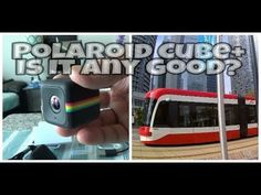 Polaroid Cube+ Action Camera | Unboxing + Review with Sample Video Clips