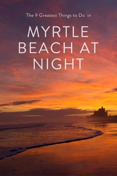 Searching for exciting things to do in Myrtle Beach at night? From shows to cruising around the ocean, Myrtle Beach lights up once the sun goes down. The 9 Greatest Things to Do in Myrtle Beach at Night Local Adve Myrtle Beach Spring Break, Myrtle Beach Things To Do, Myrtle Beach Vacation, Destin Beach, Beach Trip, Myrtle Beach Beaches, Beach Travel, Usa Travel, Myrtle Beach South Carolina