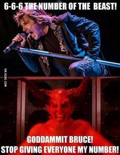 I'm the devil. I love metal. Check this riff it's f**kin' tasty