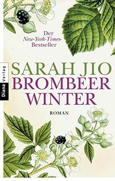 Brombeerwinter: Roman von Sarah Jio https://www.amazon.de/dp/3453357922/ref=cm_sw_r_pi_dp_x_VmzQxb8ZQTBY4