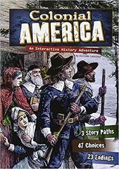 "Read ""You Choose: Historical Eras: Colonial America An Interactive History Adventure"" by Allison Louise Lassieur available from Rakuten Kobo. Europeans came to the American colonies in the and in search of a better life. Orphan Movie, Colonial America Unit, Leadership Activities, English Reading, Classic Books, Historical Fiction, History Books, American History, American Presidents"