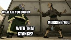 here is a dedication to Uncle Iroh. My favorite character in Avatar the Last Airbener. hahaha if you have any funny avatar memes, share. Avatar Airbender, Avatar The Last Airbender Funny, Avatar Funny, Korra Avatar, Team Avatar, Zuko, Avatar Series, Fire Nation, Legend Of Korra