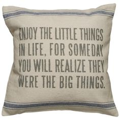 Quote pillow. Love!