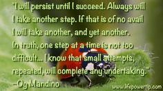 Persistence and taking the next indicated step (despite fear, anxiety or negative thinking) will lead you to your selected goal! Word Of Advice, Negative Thinking, Life Quotes To Live By, Self Improvement Tips, Always Remember, First Step, Famous Quotes, Affirmations, Inspirational Quotes