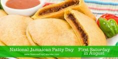 National Jamaican Patty Day First Saturday in August