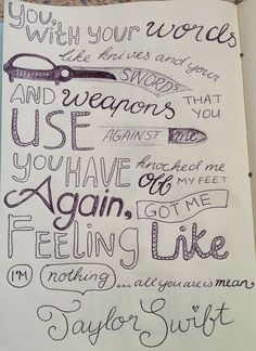 Mean by taylor swift - Song Lyrics - vsco Taylor Swift Songs, Taylor Lyrics, Taylor Alison Swift, Song Lyrics Art, Song Lyric Quotes, Lyric Art, Music Quotes, Lyric Drawings, Texts