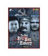 The Most Evil Men In History: Volume 2