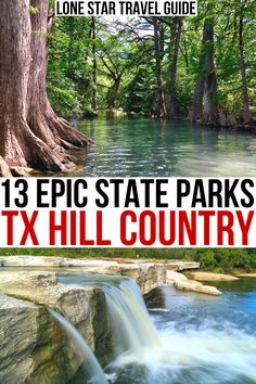 13 Stunning Texas Hill Country State Parks to Visit
