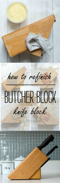 How To Refinish A Butcher Block Knife Block