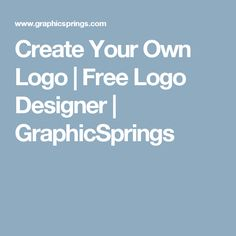 Create Your Own Logo | Free Logo Designer | GraphicSprings