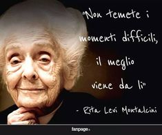 Levi montalcini Wise Quotes, Inspirational Quotes, Italian Quotes, Magic Words, Dear Diary, Steve Jobs, Good Thoughts, Bob Marley, Wallpaper Quotes