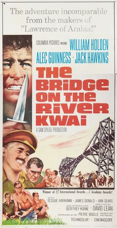 """The Bridge on the River Kwai"" (1957). Director: David Lean."
