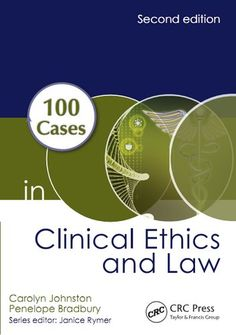 100 Cases in Clinical Ethics and Law 2nd Edition Pdf Download e-Book