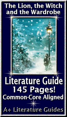 The Lion, the Witch and The Wardrobe 145 page common-core aligned literature guide.