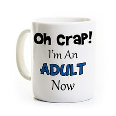 Hilarious 18th Birthday Gift, or gift for a college or high school graduate. 11 ounce coffee mug. http://perksandrecreation.etsy.com
