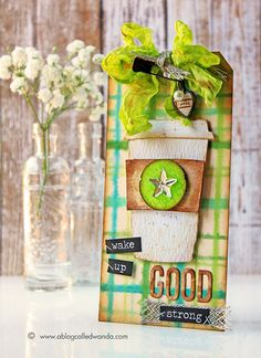 Wanda Guess: A Blog Called Wanda – 12 Tags of 2015! Fresh Brewed Coffee! - 6/18/15.  (Sizzix/ Tim Holtz dies: Fresh Brewed).  (Pin#1: Beverages.  Pin+: Backgrounds: Watercolor...; Tags...; Tutorial: Techniques/ Watercolor Plaid).