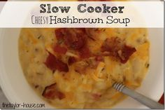 Slow Cooker Cheesy Hashbrown Soup