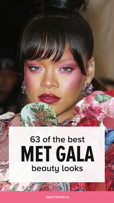 63 of the Best Beauty Looks at the Met Gala | Beautyeditor