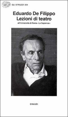 """Eduardo De Filippo """"Lezioni di teatro"""". Einaudi"""