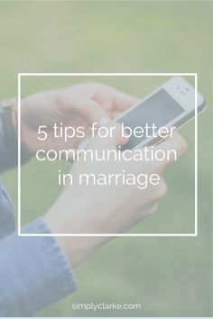 5 Tips For Better Communication in Marriage