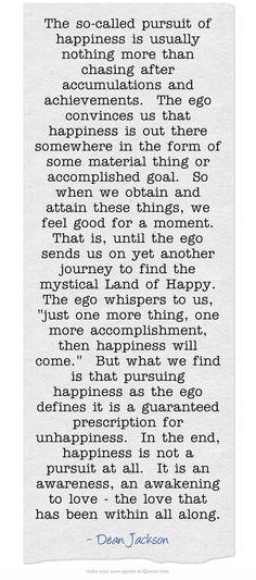 The Pursuit of Happiness ~ Dean Jackson, lifeinthenow.com