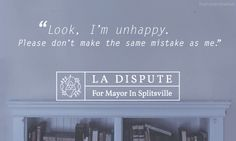 for mayor in splitsville Cool Lyrics, Music Lyrics, Lyric Quotes, Words Quotes, Mayday Parade Lyrics, I Dont Need You, The Amity Affliction, La Dispute, Education Humor