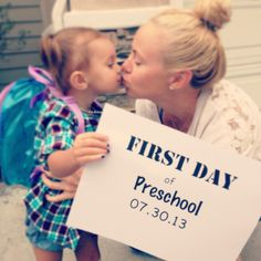 First Day of Preschool sign Chelsea what to help me out??? ;)