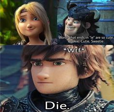Disney Puns, Funny Disney Memes, Stupid Funny Memes, The Funny, Disney Films, How To Train Dragon, How To Train Your, Dragon Memes, Httyd Dragons