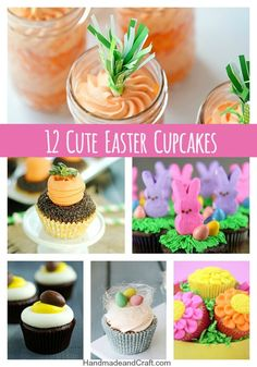 12 Cute Easter Cupcake Recipes - cute, cleaver and easy!  HandmadeandCraft.com #Easter #cupcake
