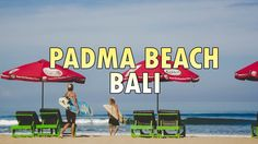 Padma Beach Legian - One of Surfing Spot in Bali
