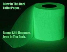 Haha this just made me laugh! Glow in the dark toilet paper! Hd 1080p, Laugh Out Loud, Keep Calm, I Laughed, The Darkest, Haha, Laughter, Funny Quotes, Crazy Quotes