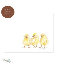 Love the watercolour art from Carrie Beth Taylor -- these baby chicks are so cute! 8 x 10 Baby Chicks Watercolor Print