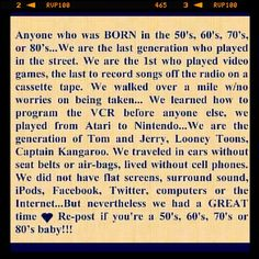 70s-child ;) So true.....