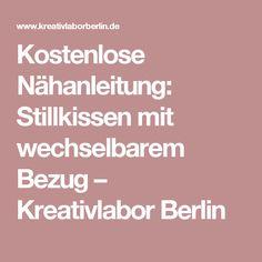 Kostenlose Nähanleitung: Stillkissen mit wechselbarem Bezug – Kreativlabor Berlin