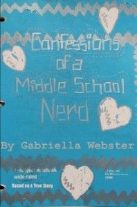 Last day to enter for the drawing to win an autographed copy of Confessions of a Middle School Nerd by Gabriella Webster. Great book for Tweens & Teens!