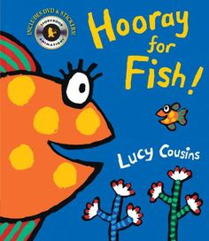 Hooray for Fish! (Book & DVD) by Lucy Cousins http://www.amazon.com/dp/0763650447/ref=cm_sw_r_pi_dp_zuWevb16NW1TK