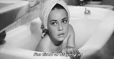 0 bath time - Jeanne Moreau gif