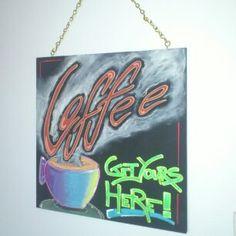 Coffee sign.